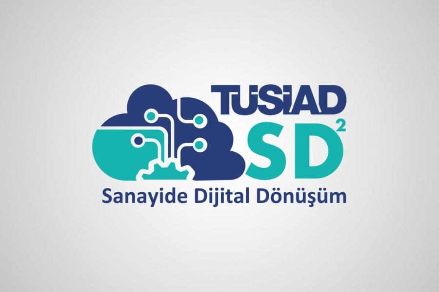 TÜSİAD Sanayide Dijital Dönüşüm Günleri